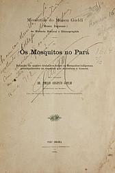 Os mosquitos no Pará.1905
