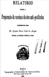 Relatório sobre a preparação da vaccina e do sôro anti-pestilentos. 1902