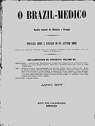 [Periódico] O Brazil-Medico : revista semanal de medicina e cirurgia, v. 14, 1900