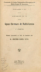 Águas Thermaes de Matto-Grosso,  1ª Parte. Publ. 61 V. 61 1919