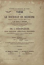 Le l'hémiplégie dans quelques affections nerveuses.1889