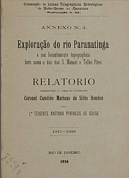 Exploração do rio Paranatinga e seu levantamento topographico, bem como o dos rios S. Manoel e Telles Pires. Publ. 34 Vol. 34 1916