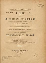 Quelques réflexions sur le tremblement sénile. 1887
