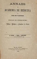 Anais da Academia de Medicina do Rio de Janeiro.v. 51, 1885-1886