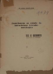 Contribuição ao estudo da Spirochetose icterohemorrhagica. 1920