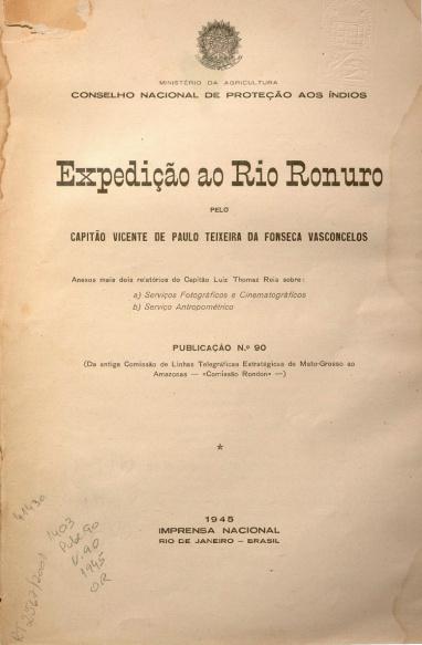 Expedição ao Rio Ronuro. Publ. 90 V. 90 1945