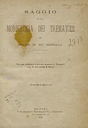 Saggio di una morfologia dei trematodi.1888