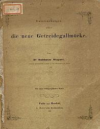 Untersuchungen über die neue Getreidegallmücke.1861
