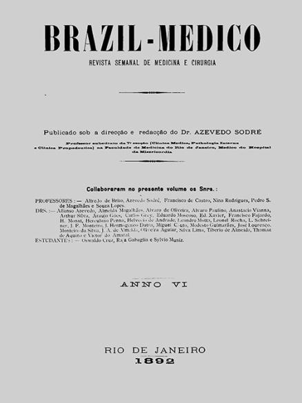 [Periódico] O Brazil-Medico : revista semanal de medicina e cirurgia, v. 6, 1892
