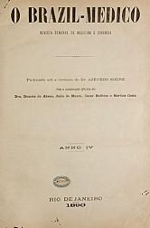 [Periódico] O Brazil-Medico : revista semanal de medicina e cirurgia, v. 4, P1, jan-jun, 1890