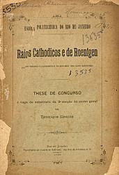 Raios Cathodicos e de Roentgen.1898