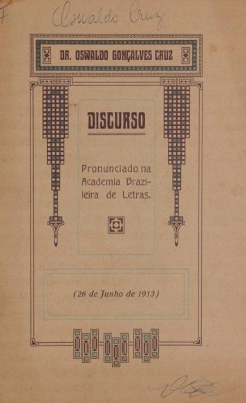 Discurso pronunciado na Academia Brazileira de Letras (26 de junho de 1913). 1913