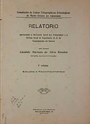 Relatório apresentado à Directoria Geral dos Telégraphos e à Divisão Geral de Engenharia (G.5) do Departamento de Guerra.V.1, Publ. 1 [1909]