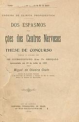 Dos espasmos nas affecções dos centros nervosos.1898