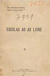 Escolas ao ar livre. 1916