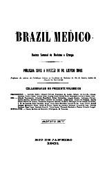 [Periódico] O Brazil-Medico : revista semanal de medicina e cirurgia, v. 15, 1901