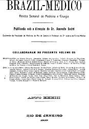 [Periódico] O Brazil-Medico : revista semanal de medicina e cirurgia, v. 33, 1919