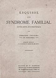 Esquisse d'un syndrome familial ostéo-myo-dystrophique. 1924