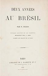 Deux années au Brésil.... 1862