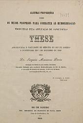 Algumas proposições sobre os meios proprios para combater as hemorrhagias produzidas pela applicação de sanguesugas. 1848