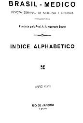 [Periódico] O Brazil-Medico : revista semanal de medicina e cirurgia, v. 48, P1, jan-jun, 1934