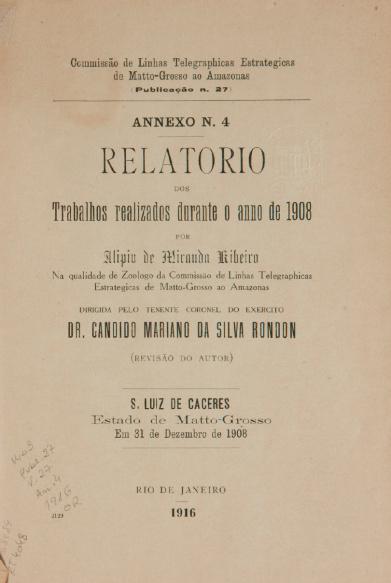 Relatorio dos Trabalhos realizados durante o anno de 1908 . Publ. 27, V. 27, Annexo 4 1916
