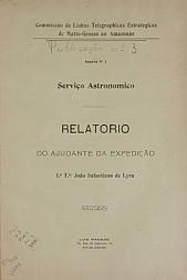 Serviço Astronomico: Relatório do Ajudante da Expedição. V. 3 Publ. 3 [1910]