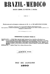 [Periódico] O Brazil-Medico : revista semanal de medicina e cirurgia, v. 7, 1893