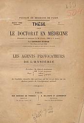Les agents provocateurs de l'hystérie.1889