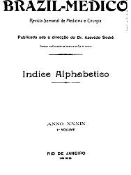 [Periódico] O Brazil-Medico : revista semanal de medicina e cirurgia, v. 39, P1, 1925