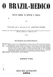 [Periódico] O Brazil-Medico : revista semanal de medicina e cirurgia, v. 8, 1894