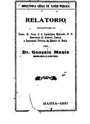 Relatório : apresentado ao exmo. sr. cons. J. J. Landulpho Medrado, D. D. Secretário do Interior, Justiça e Instrução Pública do Estado da Bahia.1921