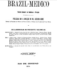 [Periódico] O Brazil-Medico : revista semanal de medicina e cirurgia, v. 25, 1911