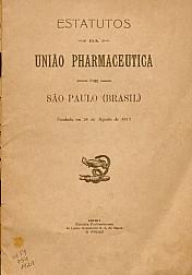 Estatutos da União Pharmaceutica de São Paulo (Brasil).1921