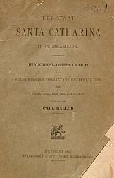 Der staat Santa Catarina in sudbrasilien. 1892