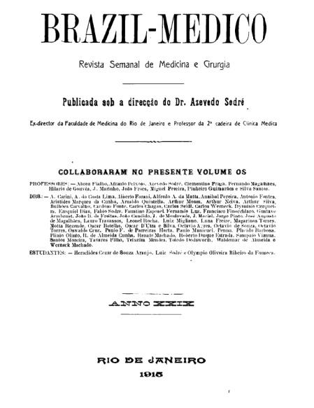 [Periódico] O Brazil-Medico : revista semanal de medicina e cirurgia, v. 29, 1915