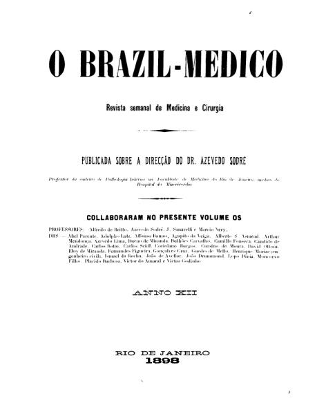 [Periódico] O Brazil-Medico : revista semanal de medicina e cirurgia, v. 12, 1898