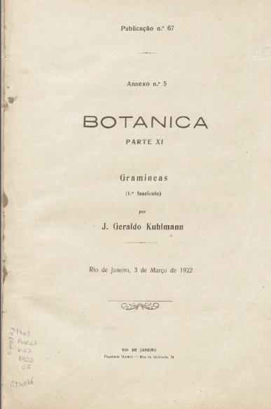 Botanica : Parte XI: Gramineas (1º fasciculo). Publ. 67 V. 67,  1922