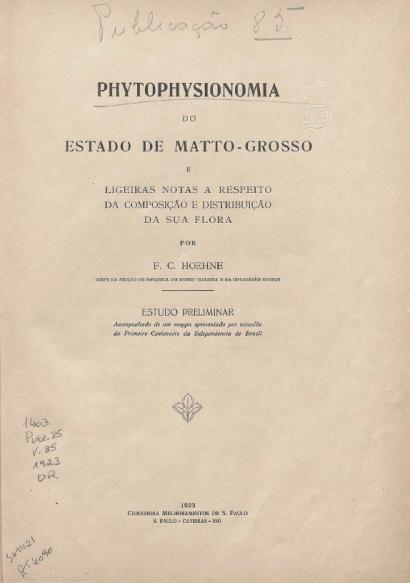 Phytophysionomia do Estado de Matto-Grosso.Publ. 85 v. 85 1923