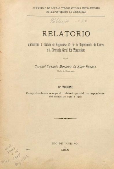 Relatório apresentado à Divisão de Engenharia (G.5) do Departamento da Guerra. Publ. 26, v. 26,  1915