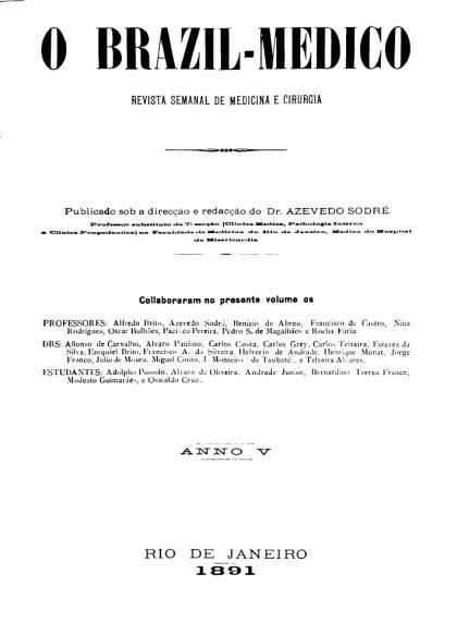 [Periódico] O Brazil-Medico : revista semanal de medicina e cirurgia, v. 5, 1891