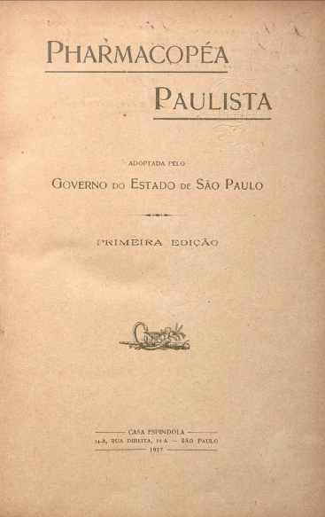 Pharmacopéa paulista : adoptada pelo governo do estado de São Paulo.1917