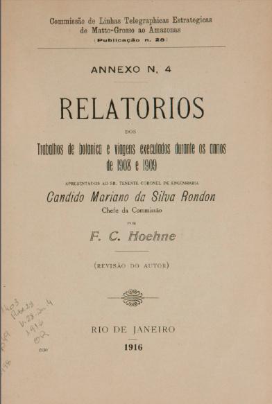Relatórios dos Trabalhos de botanica e viagens executados durante os annos de 1908 e 1909. Publ. 28, V. 28,  An.4 1916