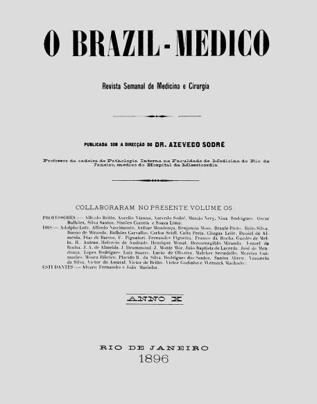 [Periódico] O Brazil-Medico : revista semanal de medicina e cirurgia, v. 10, 1896