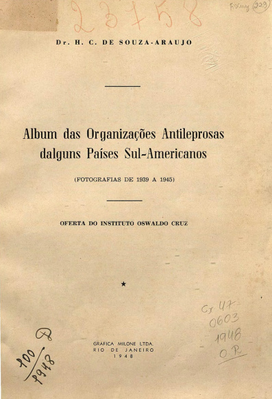 Album das organizações antileprosas dalguns países sul-americanos. 1948