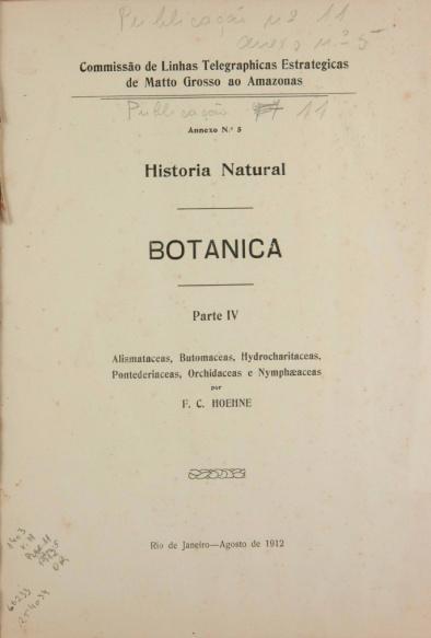 Historia Natural. Parte IV : Botanica. V. 11, Publ. 11, Parte IV 1912