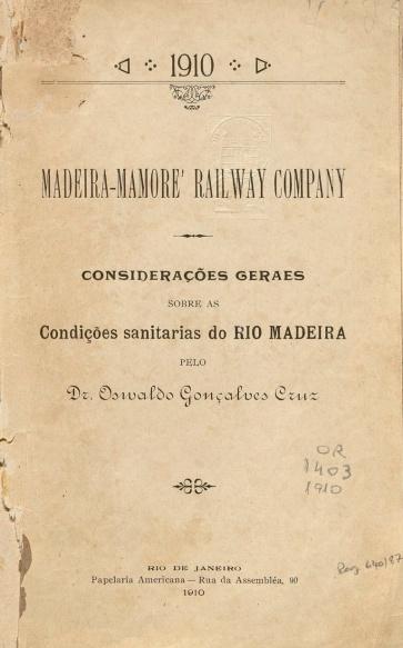 Considerações geraes sobre as condições sanitarias do Rio Madeira. 1910